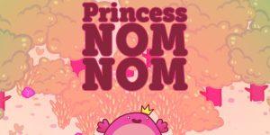 Princess Nom Nom